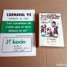 Catálogos de Música: CHIRIGOTA LAS CARABELAS DE COLON CARNAVAL DE CADIZ 1992 CASSETTE + LIBRETO. Lote 171537793