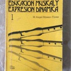 Catálogos de Música: EDUCACIÓN MUSICAL Y EXPRESIÓN DINÁMICA. Lote 171704314