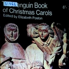 Catálogos de Música: 23748 - THE PENGÜIN BOOK OF CHRISMAS CAROLS - EDITED BY ELIZABETH POSTON - EN INGLES . Lote 171850184