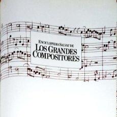 Catálogos de Música: 24057 - LOS GRANDES COMPOSITORES - TOMO 2 - ENCICLOPEDIA SALVAT - AÑO 1981. Lote 171918630