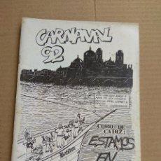 Catálogos de Música: LIBRETO CARNAVAL DE CADIZ 1992 CORO ESTAMOS EN BABIA DE JUAN CARLOS ARAGON. Lote 193242198