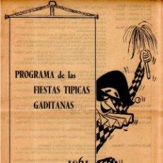 Catálogos de Música: PROGRAMA DE LAS FIESTAS TIPICAS GADITANAS. 1961. GRAN TEATRO FALLA. VER FOTOS.. Lote 172750849