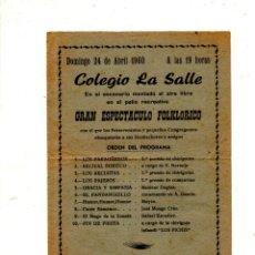 Catálogos de Música: PROGRAMA DE GRAN ESPECTACULO FOLKLORICO. COLEGIO LA SALLE. 1960.. Lote 172751020