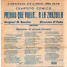 Catálogos de Música: CARTEL DE CARNAVAL DE CADIZ 1978. CUARTETO COMICO PAJARO QUE VUELA.. A LA ZARZUELA.. Lote 172751822