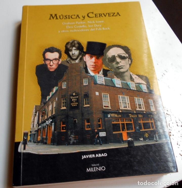 MUSICA Y CERVEZA - PUB ROCK- LIBRO JAVIER ABAD CON DEDICATORIA FIRMADA (Música - Catálogos de Música, Libros y Cancioneros)