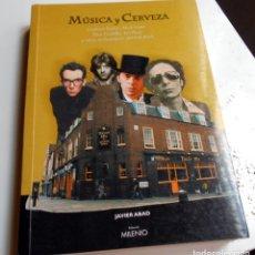 Catálogos de Música: MUSICA Y CERVEZA - PUB ROCK- LIBRO JAVIER ABAD CON DEDICATORIA FIRMADA. Lote 173566653
