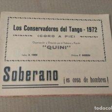Catálogos de Música: LIBRETO CARNAVAL DE CADIZ 1972 LOS CONSERVADORES DEL TANGO. Lote 173583653