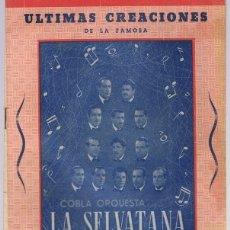 Catálogos de Música: CANCIONERO DE LA COBLA ORQUESTA LA SELVATANA ULTIMAS CREACIONES TEMPORADA 1956 - 1958 . Lote 174394759