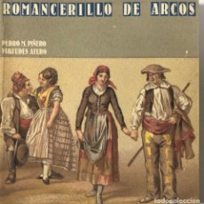Catálogos de Música: ROMANCERILLO DE ARCOS. PEDRO M. PIÑERO. CADIZ, 1986. PAGS: 199. Lote 175401024
