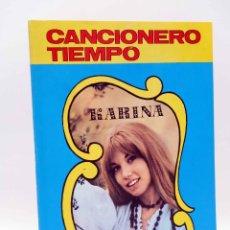 Catálogos de Música: CANCIONERO TIEMPO. KARINA (KARINA) VILMAR, 1971. OFRT. Lote 195035890