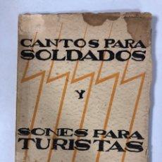 Catálogos de Música: CANTOS PARA SOLDADOS Y SONES PARA TURISTAS. NICOLAS GUILLEN. DEDICADO A ALEJO CARPENTER. MEXICO 1937. Lote 176236853