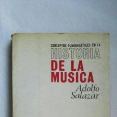Catálogos de Música: HISTORIA DE LA MÚSICA ADOLFO SALAZAR. Lote 176705028