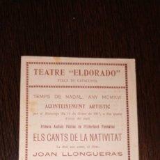 Catálogos de Música: PROGRAMA TEATRE ELDORADO, AÑO 1917. TEMPS DE NADAL. JOAN LLONGUERAS.. Lote 176939259
