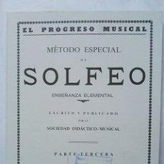 Catálogos de Música: MÉTODO ESPECIAL DE SOLFEO EL PROGRESO PARTE TERCERA. Lote 177434429