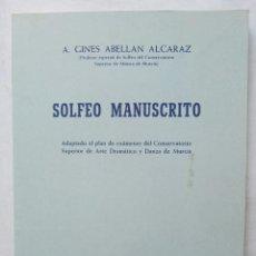 Catálogos de Música: SOLFEO MANUSCRITO A. GINÉS ABELLAN ALCARAZ. Lote 177434714