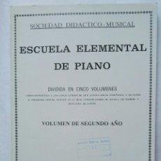 Catálogos de Música: ESCUELA ELEMENTAL DE PIANO SEGUNDO AÑO. Lote 177434812