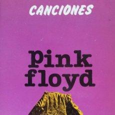 Catálogos de Música: PINK FLOYD - CANCIONES - COLECCIÓN ESPIRAL 106, EDITORIAL FUNDAMENTOS, 1986. Lote 177619993