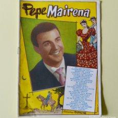 Catálogos de Música: PEPE MAIRENA - CANCIONERO BISTAGNE - AÑOS 60. Lote 178946470
