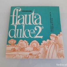Catálogos de Música: FLAUTA DULCE - LUIS ELIZALDE - LECCIONES Y CANCIONES PARA LA 2ª ETAPA DE E. G. B. - 1979. Lote 179036071