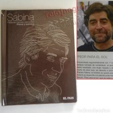 Catálogos de Música: SÓLO LIBRO SABINA PALABRAS HECHAS CANCIONES FÍSICA Y QUÍMICA -NO CD - CANTAUTOR JOAQUÍN FOTO EL PAÍS. Lote 179189002
