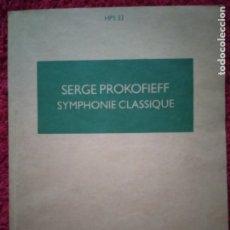 Catálogos de Música: SERGE PROKOFIEFF -- SYMPHONIE CLASSIQUE .... BOOSEY & HAWKES. Lote 179193907