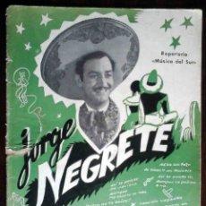 Catálogos de Música: CANCIONERO DE JORGE NEGRETE. REPERTORIO MÚSICA DEL SUR. ORIGINAL EDICIONES BISTAGNE. Lote 179206141