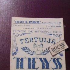 Catálogos de Música: ANTIGUO PROGRAMA ''ATENEO R. RADICAL''7 MAIG 1933 TERTULIA TEYS C. CABANYES 33-35 BARCELONA . Lote 180335245