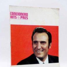 Catálogos de Música: CANCIONERO HITS PRES. MANOLO ESCOBAR (MANOLO ESCOBAR) PRESIDENTE, 1969. OFRT. Lote 206558791