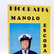 Catálogos de Música: BIOGRAFÍA. MANOLO ESCOBAR (MANOLO ESCOBAR) PRESIDENTE, 1970. OFRT. Lote 206558771