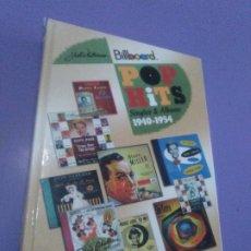 Catalogues de Musique: GENIAL LIBRO BILLBOARD. POP HITS SINGLES & ALBUMS 1940/1954. TAPA DURA . 573 PAGINAS. Lote 182398951
