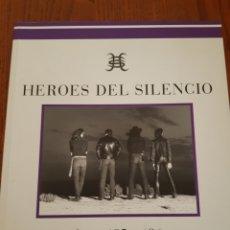 Catálogos de Música: LIBRO HÉROES DEL SILENCIO. FOTOS 85- 96. Lote 182612827