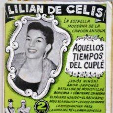 Catalogues de Musique: CANCIONERO BISTAGNE LILIAN DE CELIS AQUELLOS TIEMPOS DEL CUPLÉ. Lote 182689421