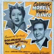 Catálogos de Música: CANCIONERO BISTAGNE CARMEN MORELL PEPE BLANCO SUS GRANDES CREACIONES. Lote 182688768