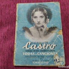 Catálogos de Música: ESTRELLITA CASTRO. HISTORIA DE UNA CARRERA TRIUNFAL. TODAS SUS CANCIONES. FOTOGRAFÍAS.. Lote 182798302