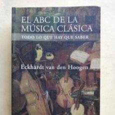 Cataloghi di Musica: EL ABC DE LA MÚSICA CLÁSICA. Lote 183655476