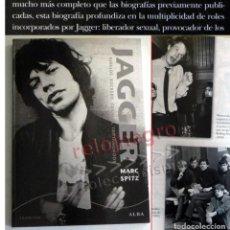 Catálogos de Música: JAGGER REBELDE ROCKERO GRANUJA LIBRO MARC SPITZ BIOGRAFÍA CANTANTE DE THE ROLLING STONES MÚSICA MICK. Lote 184404998