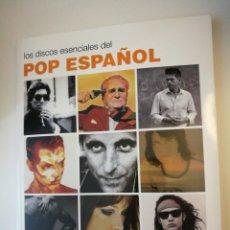 Catálogos de Música: LOS DISCOS ESENCIALES DEL POP ESPAÑOL 60S/00S . JESÚS ORDOVÁS 2010. COMO NUEVO .. Lote 186089568