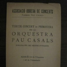 Catálogos de Música: BARCELONA-ASSOCIACIO OBRERA DE CONCERTS-ORQUESTRA PAU CASALS-PROGRAMA-ANY 1926-VER FOTOS-(V-18.483). Lote 186337755