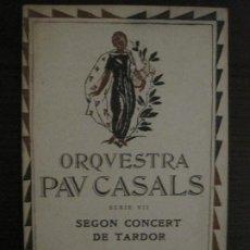Catálogos de Música: BARCELONA-ORQUESTRA PAU CASALS-PALAU DE LA MUSICA CATALANA-PROGRAMA ANY 1923-VER FOTOS-(V-18.485). Lote 186338183