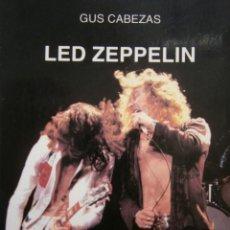 Catálogos de Música: LED ZEPPELIN GUS CABEZAS CATEDRA 1997. Lote 186367403