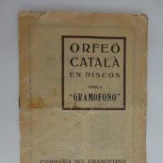 Catálogos de Música: ORFEÓ CATALÀ - CATÁLOGO DISCOS GRAMÓFONO 1916. Lote 188504108