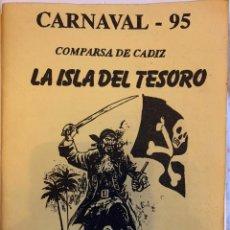 Catálogos de Música: CARNAVAL CÁDIZ 1995 LIBRETO COMPARSA LA ISLA DEL TESORO. Lote 188800612