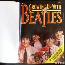 Catálogos de Música: LIBRO GROWING UP WITH THE BEATLES 1976. Lote 189267001