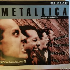 Catálogos de Música: LIBRO BIOGRAFÍA METALLICA (1997) EDITORIAL LA MASCARA. Lote 189489285