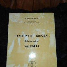 Catálogos de Música: CANCIONERO MUSICAL PROVINCIA VALENCIA SALVADOR SEGUI FUNDACIÓN JUAN MARCH ALFONSO MAGNÁNIMO 1980. Lote 189656191