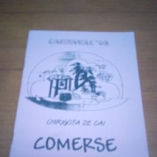 Catálogos de Música: LIBRETO. CARNAVAL 98. CHIRIGOTA DE CAI. COMERSE EL COCO. EST1B1. Lote 191133153