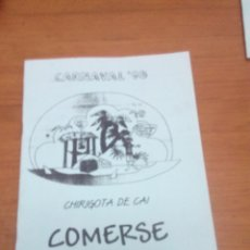 Catálogos de Música: LIBRETO. CARNAVAL 98. CHIRIGOTA DE CAI. COMERSE EL COCO. EST1B1. Lote 191133166