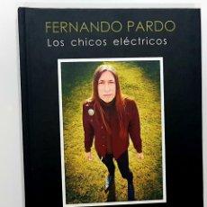Catálogos de Música: FERNANDO PARDO - LOS CHICOS ELÉCTRICOS (GUITARRA DE LOS CORONAS Y SEX MUSEUM). Lote 191211698