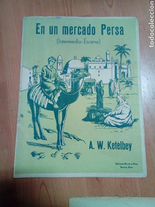 PARTITURA MÚSICA EN UN MERCADO PERSA A.W. KETÈLBEY EDIT RIO D LA PLATA BUENOS AIRES (Música - Catálogos de Música, Libros y Cancioneros)
