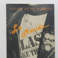 Catálogos de Música: LA MOVIDA. HISTORIA DEL POP MADRILEÑO. PACO MARTIN (BUEN ESTADO, VER FOTOS) 1981 MOVIDA MADRILEÑA. Lote 191322183